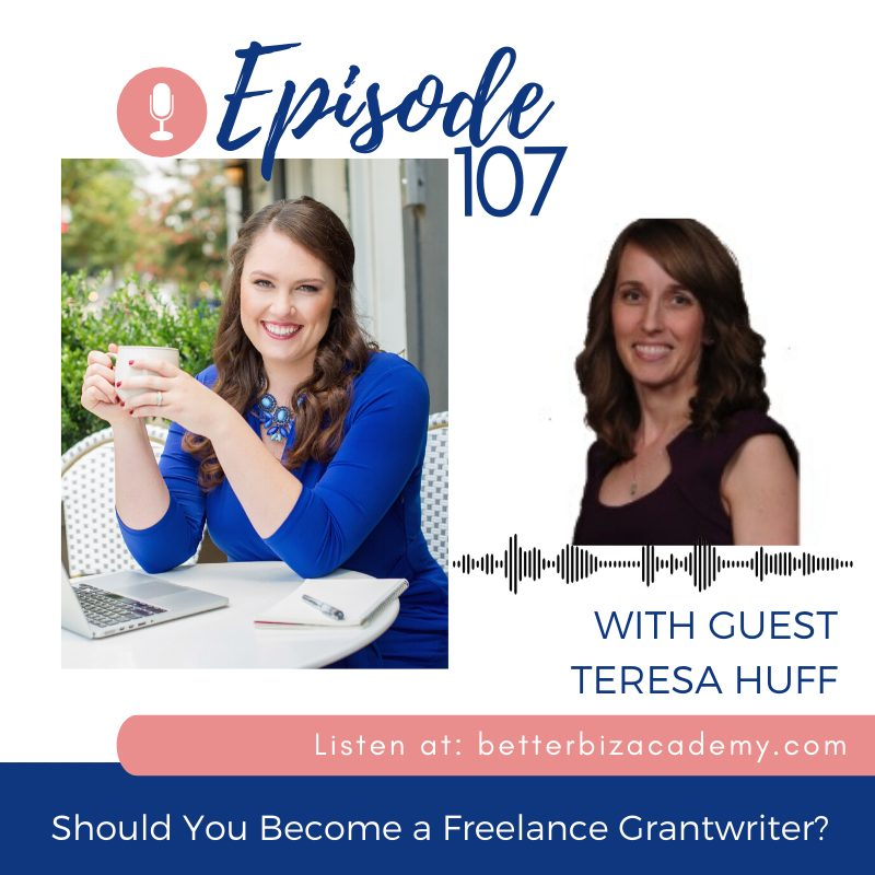 Should you become a freelance grant writer? Teresa Huff - Nonprofit Strategy and Grant Writing Mentor