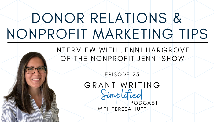 Nonprofit Jenni - Donor relations & nonprofit marketing - Teresa Huff, Grant Writing Simplified Podcast