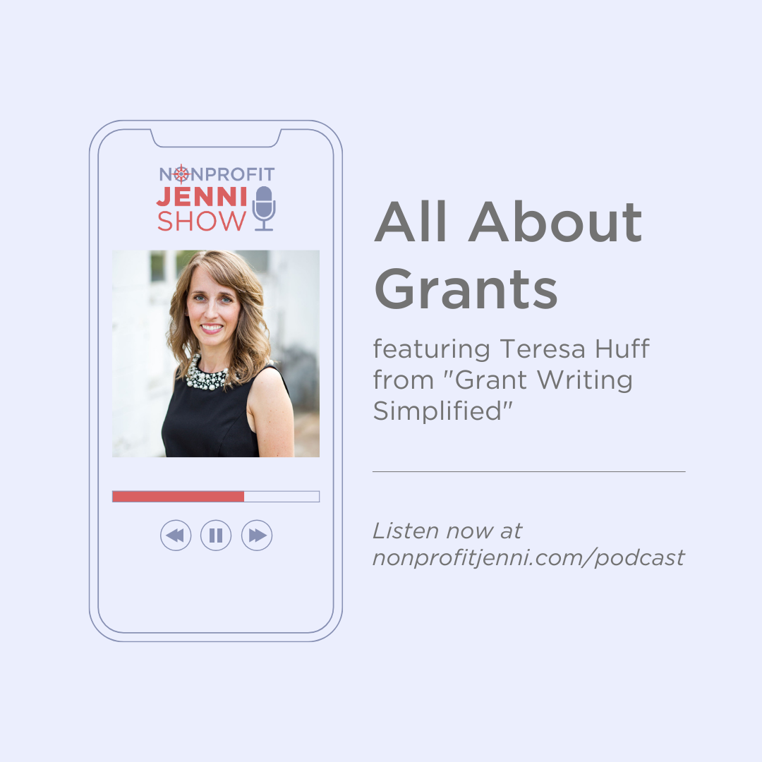 Teresa Huff, Grant Writing Mentor - Guest on the Nonprofit Jenni Show Podcast