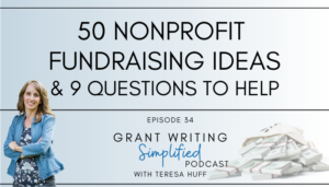 50 Nonprofit Fundraising Ideas - Teresa Huff - Adeo Development Solutions - Nonprofit Strategic Planning and Grant Writing Strategy