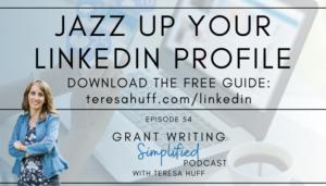 LinkedIn Profile Tips - Grant Writing Simplified with Teresa Huff